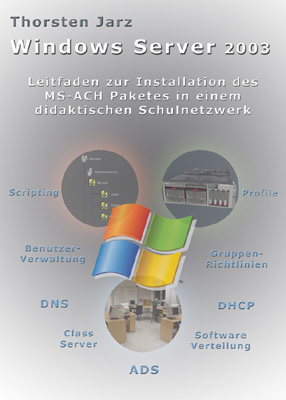 Thorsten Jarz: Windows Server 2003: